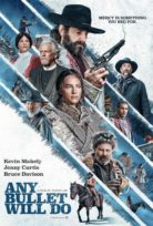 Any Bullet Will Do (2018) izle Altyazılı