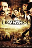 Deadwood izle Türkçe Dublaj & Altyazılı