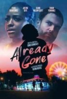 Already Gone izle