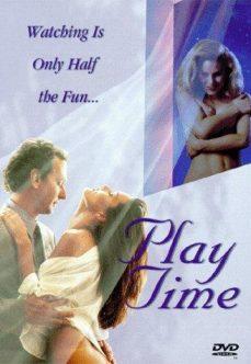 Play Time Full Erotik Sahneler hd izle