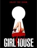 Girl House izle +18 Yetişkin