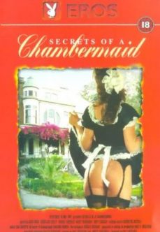 Secrets of a Chambermaid Hizmetçi Fantazisi
