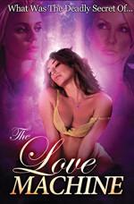 The Love Machine 18+ Yetişkin Erotik Film İzle tek part izle
