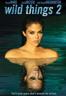 Vahşi Şeyler 2 Türkçe Dublaj Amerikan Erotik Filmi İzle hd izle